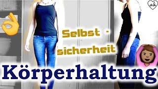 5 Tipps für Köperhaltung   Selbstwahrnehmung, training, Tipps, Spannung    ♥ANNA KAISER♥