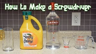 How to Make a Screwdriver Cocktail