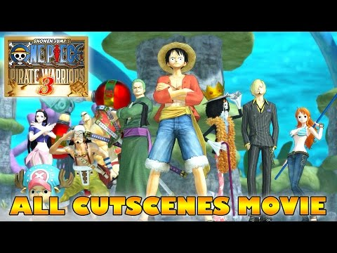Xxx Mp4 ONE PIECE Movie Pirate Warriors 3 All Cutscenes ENGLISH SUB 3gp Sex