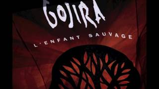 (FULL ALBUM) Gojira - L'enfant Sauvage (2012) [HQ]