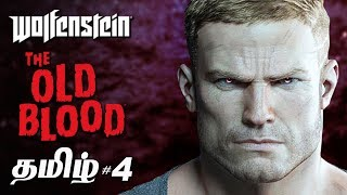 Wolfenstein The Old Blood #4 Tamil Gaming Live