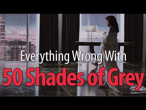 Everything Wrong With Fifty Shades Of Grey In 18 Minutes Or Less