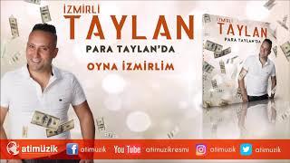 İzmirli Taylan - Oyna İzmirlim [Official Audio] ✔️
