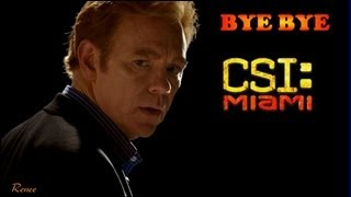 GOODBYE CSI:Miami  (best of Season 10)