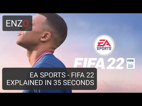 Fifa 22 Explained in 35 Seconds
