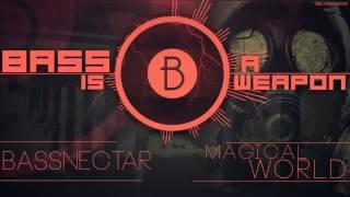 ►◄ Bassnectar - Magical World (BASS BOOSTED)