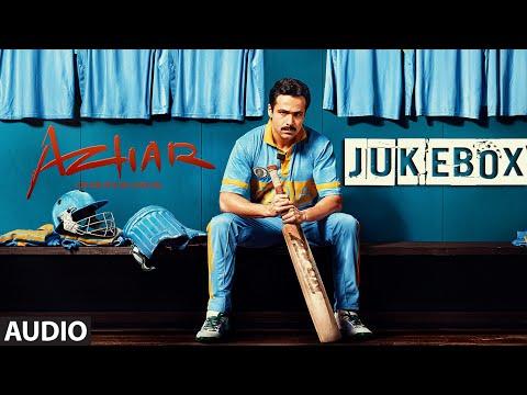 AZHAR JUKEBOX (Full Audio Songs )   Emraan Hashmi, Prachi Desai, Nargis Fakhri   T-Series