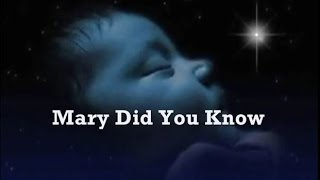 Mary Did You Know  Kids Lyrics