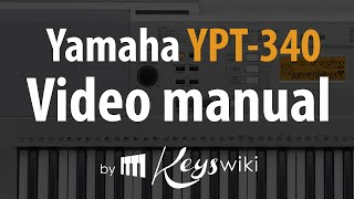 Yamaha YPT-340 / PSR-E343. Features & manual