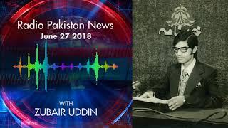 Radio Pakistan News June 27 2018