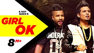 Girl Ok | Sukh-e &  A-Kay | Full Music Video | Speed Records