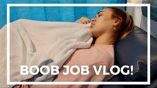 I GOT A BOOB JOB | VLOG!
