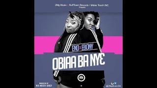 Eno ft Ebony Obiaa Ba Ny3 (Prod By Mix Masta Garzy) Audio