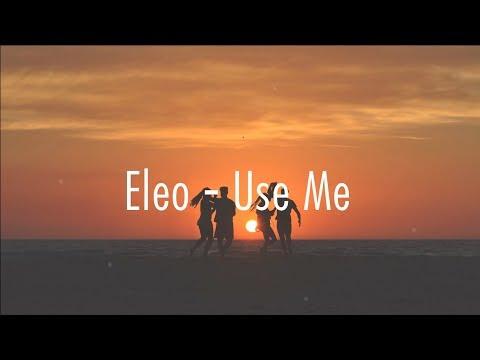 Eleo Use Me Lyrics