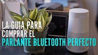 La guía que debes seguir para escoger el parlante bluetooth perfecto