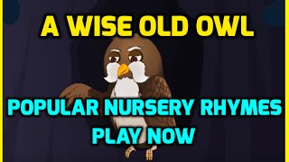 A Wise Old Owl - Most Popular Nursery Rhymes | Wowkidz | Kids Rhymes