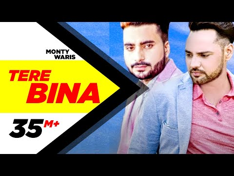 Xxx Mp4 Tere Bina Full Song Monty Waris Feat Ginni Kapoor Latest Punjabi Song 2016 Speed Records 3gp Sex