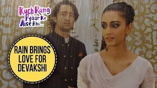 Rain Brings Love For Devakshi | Kuch Rang Pyar Ke Aise Bhi - Upcoming Twist - Sony TV Serial HD HD