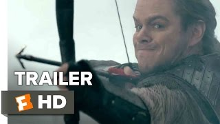 The Great Wall Official Trailer 2 (2017) - Matt Damon Movie