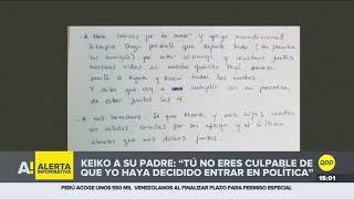 """Keiko Fujimori a Alberto: """"Te pido que estés tranquilo y que resistas, solo falta un poco más"""""""