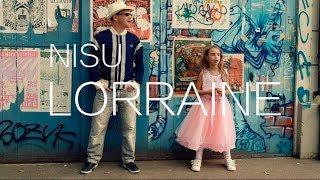 NISU - Lorraine (official Video)