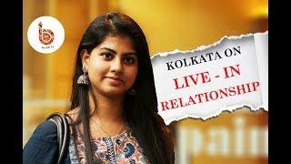 Kolkata on Live in relationship|Hot girls on having sex|-Indian Bong