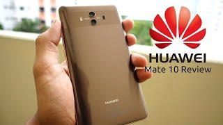 Huawei Mate 10 REVIEW: One of The Best Smartphones of 2017