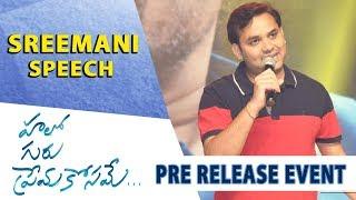 Lyricist Sreemani Speech - Hello Guru Prema Kosame Pre-Release Event - Ram Pothineni, Anupama