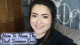 How To Kill Summer Boredom//Best Summer Ever