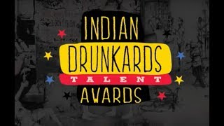 Indian Drunkard Talent Awards - Funny Drunk Compilations