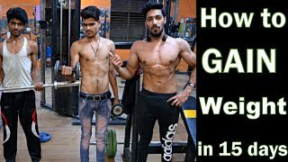 How to Gain Weight in 15 Days (Men & Women) Naturally | Full Diet Plan