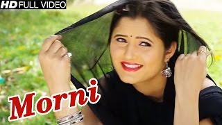 Morni #Anjali Raghav New Song #Latest Haryanvi Dj Dance Song #Raj Mawar, Sheenam Kaitholic #NDJ