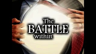 The Battle within part 4