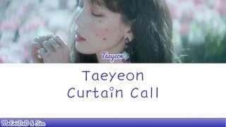 taeyeon curtain call lyrics