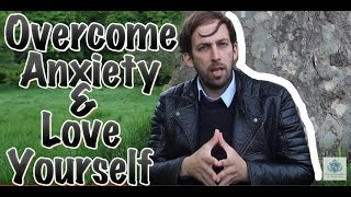 The Secret To Overcoming Social Anxiety And Loving Yourself 100%