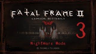 Fatal Frame 2 - Nightmare mode - S Rank - Part 3