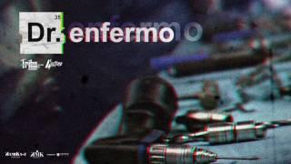 DR. ENFERMO - Tribo da Periferia