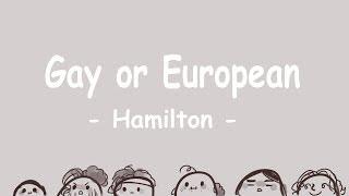 GAY or EUROPEAN [Hamilton]