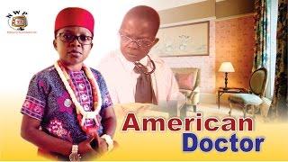American Doctor  -  Nigerian Nollywood Movie