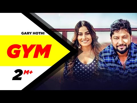 Gym (Full Video) l Gary Hothi l Latest Punjabi Song 2018 l Speed Records