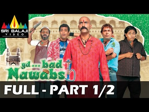 Hyderabad Nawabs Hindi Latest Full Movie Part 1/2 | Hyderabadi Movies | Sri Balaji Video