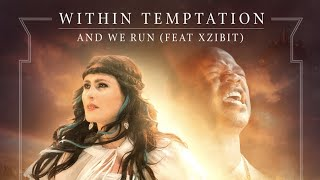 Within Temptation - And We Run ft. Xzibit