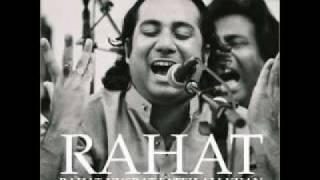 Rahat Fateh Ali Khan - Tujhe Dekh Dekh