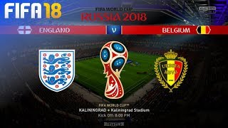 FIFA 18 World Cup - England vs. Belgium @ Kaliningrad Stadium (Group G)