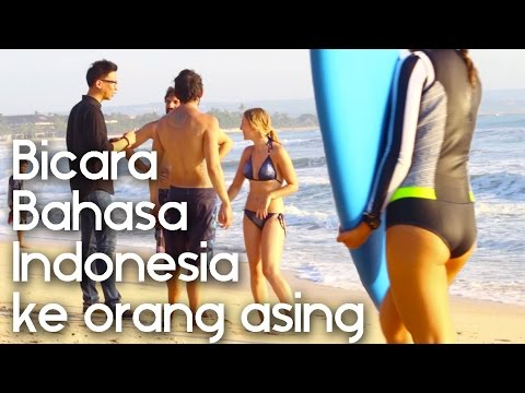 Speaking Bahasa Indonesia to Strangers in Kuta Bali (Social ExperimentPrank Indonesia).)