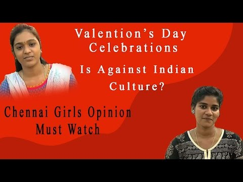 Valentien's Day Celebrations - Is Against Indian Culture ? - Chennai Girls Opinion - MustWatch
