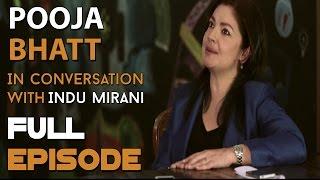 Pooja Bhatt | Full Episode | The Boss Dialogues