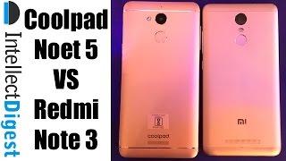 Coolpad Note 5 VS Redmi Note 3- Spec Comparison | Intellect Digest