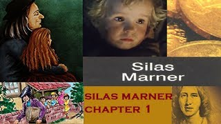 CBSE summary - Silas Marner chapter 1