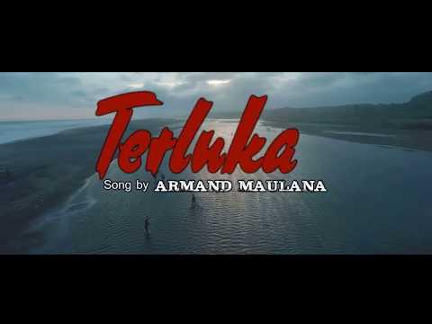 ARMAND MAULANA - TERLUKA (VIDEO LIRIK) mp3